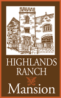Highlands Ranch Mansion - A Highlands Ranch Metro District Property